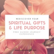 Rediscover Your Spiritual Gifts And Life Purpose