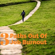 [FREE GUIDE] Arianna Huffington and the 3 Paths Out of Job Burnout